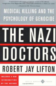Lifton Nazi Doctors